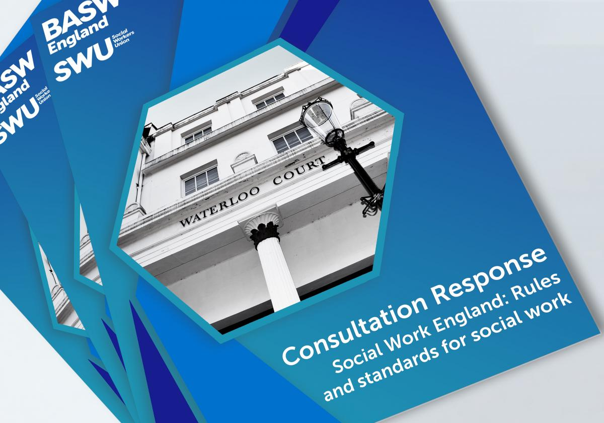 Social Work England consultation: Rules and standards for social work