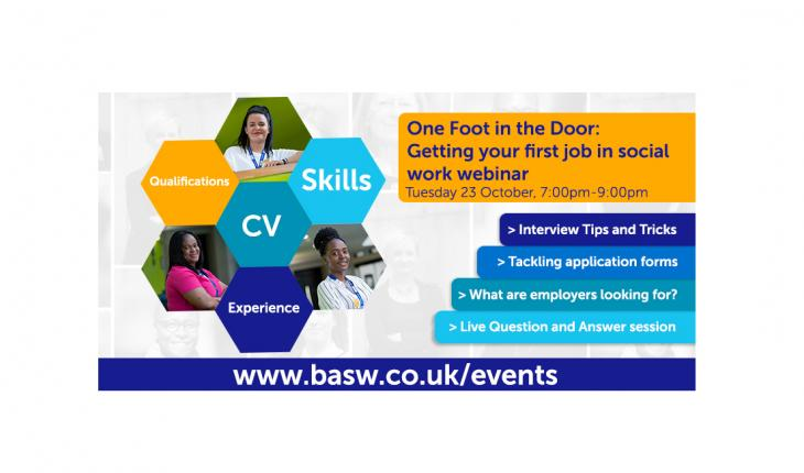 Getting your first job in social work: One Foot in the Door Webinar | BASW