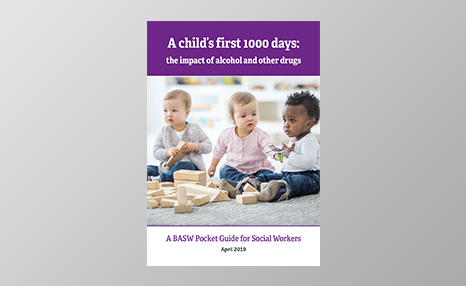 A child's first 1000 days: The impact of alcohol and other drugs