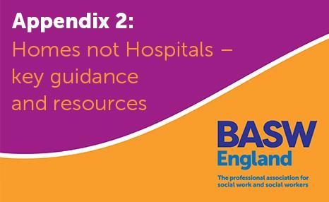 Homes not Hospitals: Appendix 2