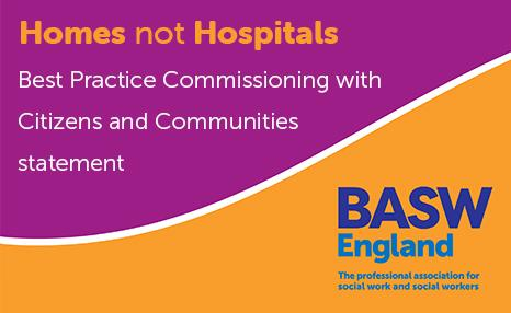 Homes not Hospitals - Best Practice Commissioning with Citizens and Communities statement