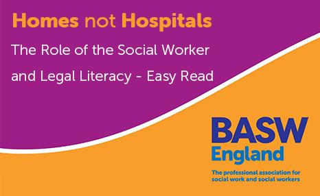 Homes not Hospitals - The Role of the Social Worker and Legal Literacy - Easy Read